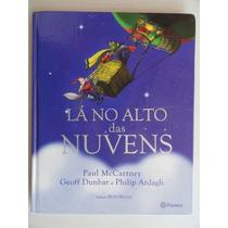 Lá No Alto Das Nuvens - Livro Infantil - Paul Mccartney