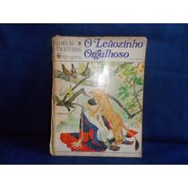 Livro Infantil O Leãozinho Orgulhoso Fábulas Encantadas 1970