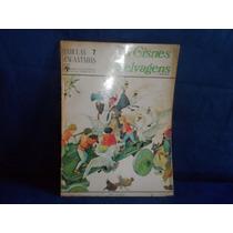 Livro Infantil Os Cisnes Selvagens Fábulas Encantadas Ano 70