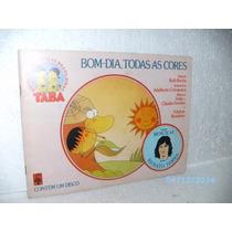 Livro E Vinil -taba Histórias/músicas Brasil-bom Dia Todas..