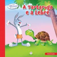 Livro- Coleção Histórias Fantásticas - A Tartaruga E A Lebre