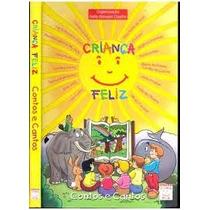 Criança Feliz - Contos E Cantos - Nelly Novaes -organizadora