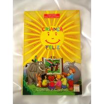 Livro: Criança Feliz - Contos E Cantos - Nelly Novaes Coelho