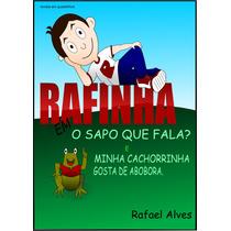 Livro Infantil, Rafinha