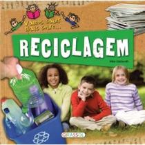Livro - Vamos Saber Mais Sobre... Reciclagem - Infantil