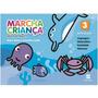 Livro Marcha Criança Integrado- 3º Ano- Ed. Scipione