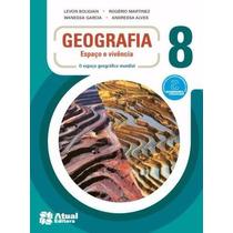 Livro Geografia Espaço E Vivencia 8- Ed: Atual
