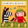 Livro De Abas Natalie Marshall Diversão No Zoológico + Nf