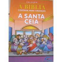 Colação A Bíblia Cantada Para Crianças - A Santa Ceia