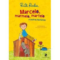 Livro Marcelo, Marmelo, Martelo De Ruth Rocha - Novo