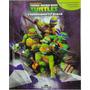 Livro Infantil Tartarugas Ninjas Cenário E 12 Miniaturas