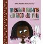Livro - Menina Bonita Do Laço De Fita
