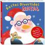 Livro Infantil Rostos Divertidos - Natal
