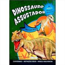 Livro Faça Você Mesmo! Dinossauro Assustador Para Montar