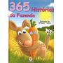 365 Histórias Da Fazenda Livro