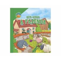 Livro Bem Vindo À Fazenda Nina Brinquedos Educativos
