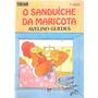 O Sanduíche Da Maricota - Alvino Guedes