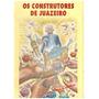 Livro Os Construtores De Juazeiro De Dário Maia Coimbra 1999