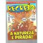 Revista Recreio Nº 653 Não Acompanha Brindes - L4