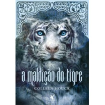 A Maldição Do Tigre - Col. Saga Do Tigre - Vol. 1 - Colleen