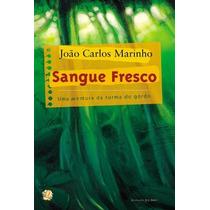 Livro - Sangue Fresco Autor: Marinho, Joao Carlos