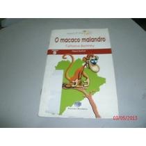 Livro O Macaco Malandro Tatiana Belinky