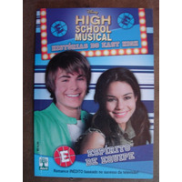 High School Musical Hsitórias Do East High Espírito De Equip
