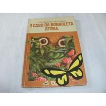 O Caso Da Borboleta Atiria Lucia Machado De Almeida Ref.064