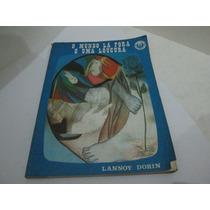 Livro O Mundo La Fora E Uma Loucura Lannoy Dorin R.561