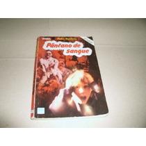 Livro Pantano De Sangue Pedro Bandeira Ref.006