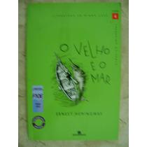 Literatura Em Minha Casa Vol 4 O Velho E O Mar Ernest Heming