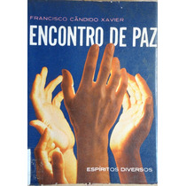 Encontro De Paz - Chico Xavier
