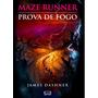Oferta: Livro Maze Runner - Prova De Fogo - James Dashner