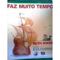 Ruth Rocha Faz Muito Tempo Editora Atica