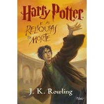 Livro Harry Potter E As Relíquias Da Morte Lacrado