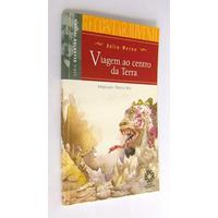 Livro Viagem Ao Centro Da Terra - Júlio Verne - Ed. Escala