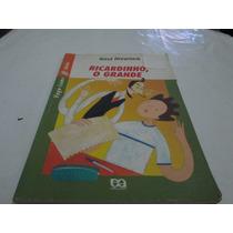 Livro Ricardinho O Grande Raul Drewnick Ref.038