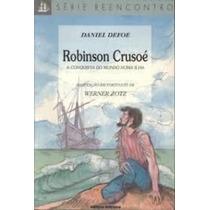 Robinson Crusoe: A Conquista Do Mundo Numa Ilha - 16ª Edição