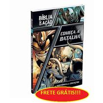 Bíblia Em Ação Começa A Batalha (frete Grátis)livro Infantil