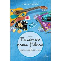 Livro - Fazendo Meu Filme 3: O Roteiro Inesperado De Fani