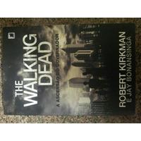The Walking Dead - A Ascensão Do Governador - Robert Kirkman
