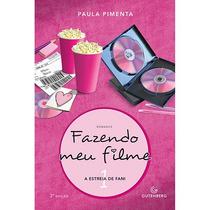 Livro - Fazendo Meu Filme 1: A Estreia De Fani
