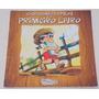 Chapeuzinho De Palha E O Primeiro Livro - Sandra Aymone