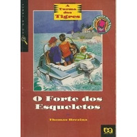 Livro O Forte Dos Esqueletos - A Turma Dos Tigres