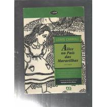 Livro Alice No País Das Maravilhas Texto Integral (cod.z)
