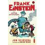 Livro Frank Einstein E O Motor Antimateria