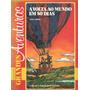 Volta Ao Mundo Em 80 Dias - Julio Verne - Frete Grátis