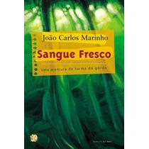 Livro Sangue Fresco João Carlos Marinho