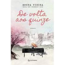 De Volta Aos Quinze Livro Bruna Vieira Blog