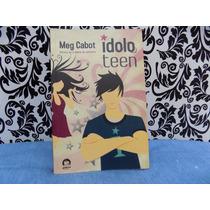 Idolo Teen - Meg Cabot